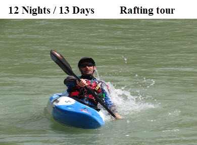 12 Nights / 13 Days Rafting tour