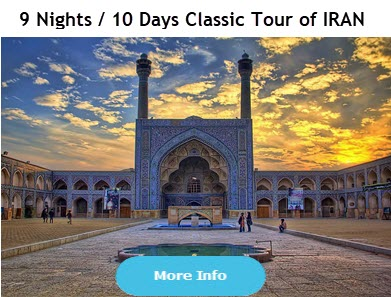 9 Nights / 10 Days Classic Tour of IRAN
